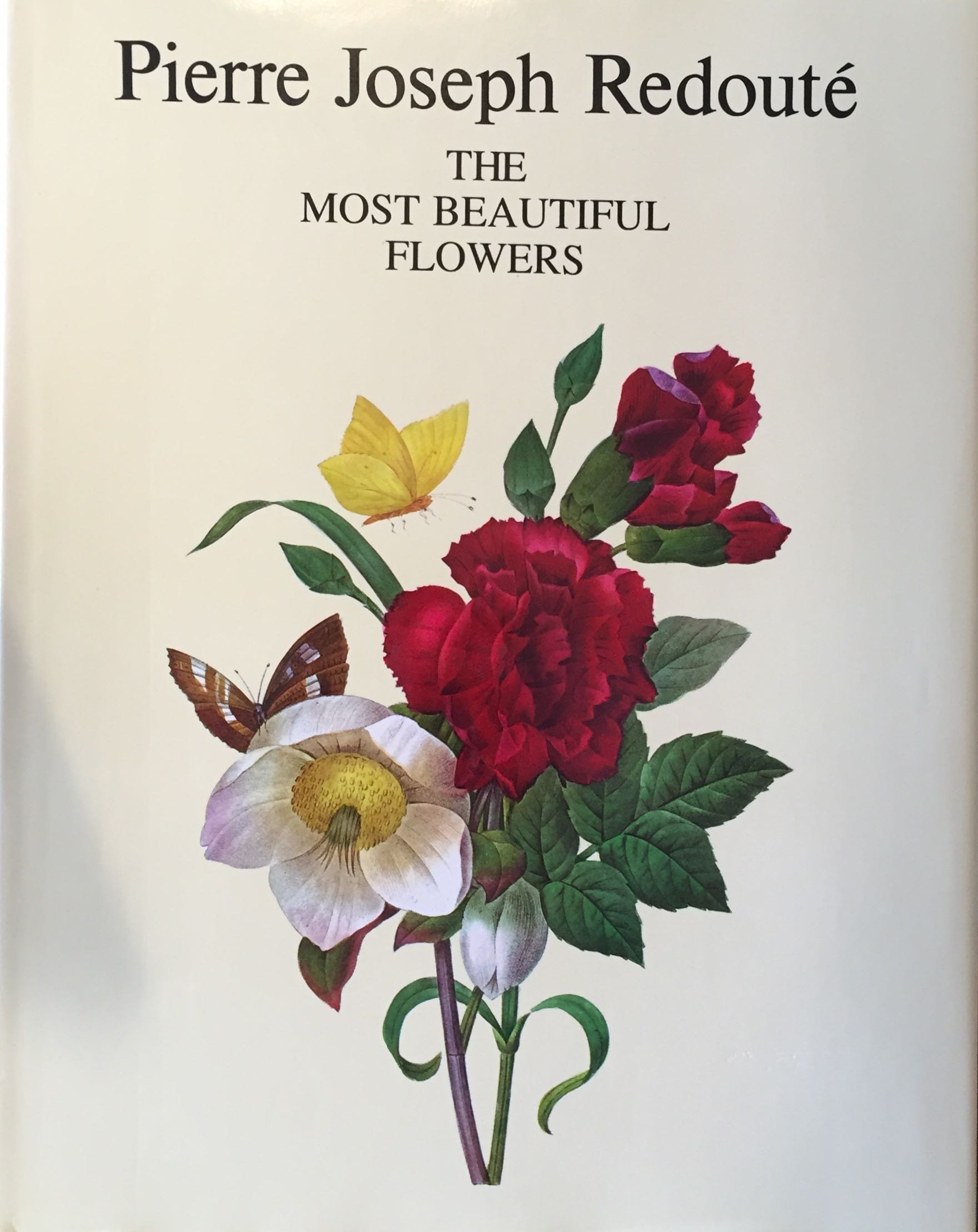 The Most Beautiful Flowers Pierre Joseph Redoute 9780914427087