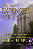 The Most Expensive Spice: Have Body, Will Guard Book 11 (Have Body Will Guard)