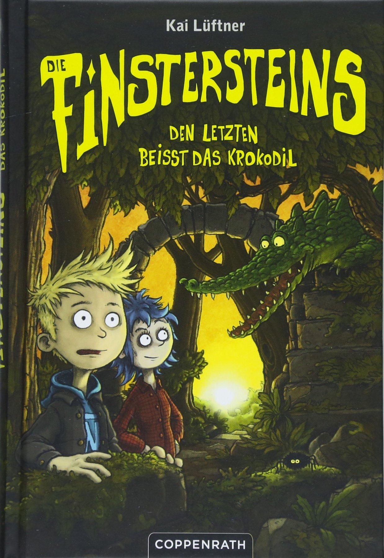 Die Finstersteins (Bd. 3): Den Letzten beißt das Krokodil