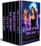 Draconia World Series. The Complete Urban Fantasy Collection: Twisted Fate, Hatched, Burned, Lost, Reborn