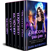 Draconia World Series. The Complete Urban Fantasy Collection: Twisted Fate, Hatched, Burned, Lost, Reborn book cover