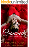 Crowned: Their Vampire Princess (A Reverse Harem Paranormal Romance): Book 2