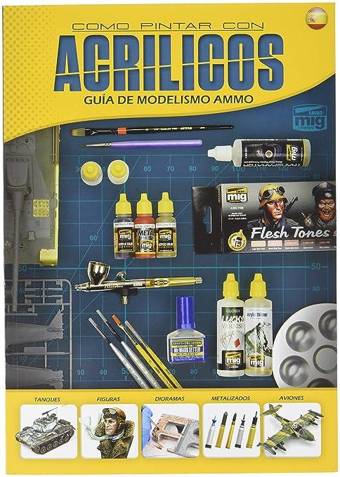 Amazon.com: AMMO MIG-6041 Guia De Modelismo: Como Pintar Con ...
