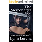 The Mercenary's Tale: A M/M Medieval Romance (In The Company of Men Book 1)