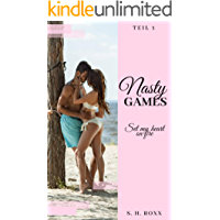 Nasty Games: Set my heart on fire