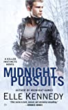 Midnight Pursuits (A Killer Instincts Novel)