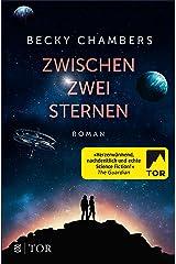 Zwischen zwei Sternen (Wayfarer 2) (German Edition) Kindle Edition