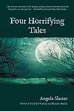 Four Horrifying Tales