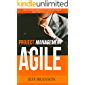 Agile Project Management: Learn the Most Important Concepts and Tools of Agile Project Management