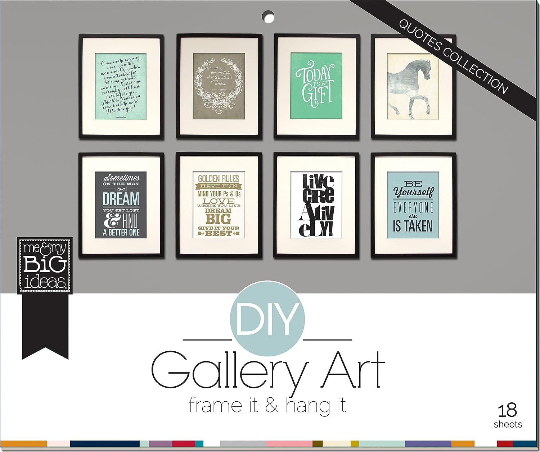 amazon com me u0026 my big ideas diy gallery art quotes