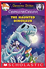 The Haunted Dinosaur (Creepella von Cacklefur #9) Kindle Edition