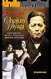 Bushi Chojun Miyagi: Originator of All Goju Ryu Karate Systems
