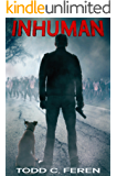 Inhuman (The Inhuman Chronicles Book 1)