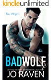 Bad Wolf: A Contemporary Bad Boy Next Door Standalone Romance (English Edition)