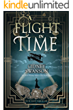 A Flight in Time: A Time Travel Novel (The Thief in Time Series Book 2) (English Edition)