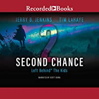 Second Chance: Left Behind®: The Kids, Book 2