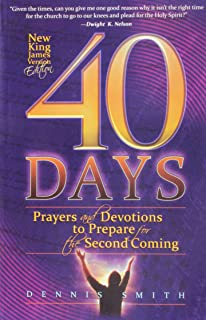40 Days: Prayers and Devotions to Prepare for the Second
