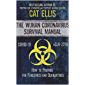 The Wuhan Coronavirus Survival Manual: How to Prepare for Pandemics and Quarantines (nCoV-2019, Covid-19 Edition) (English Edition)