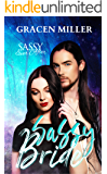 Sassy Bride: Sassy Ever After (Siren Song series Book 3)