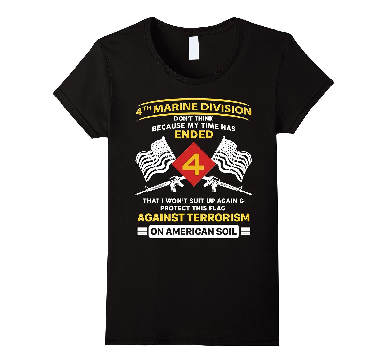 Against Terrorism – 4th Marine Division Veteran T Shirt