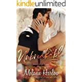 Unbreakable: A Small Town Second Chance Romance (Cloverleigh Farms Book 4)