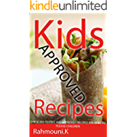 Kids Approved Recipes: For Home child care program