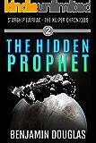 The Hidden Prophet: Starship Fairfax Book 2 - The Kuiper Chronicles