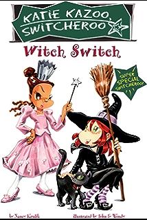Whos Afraid of Fourth Grade?: Super Special (Katie Kazoo, Switcheroo)