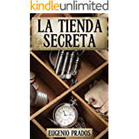 La Tienda Secreta: Aventuras, misterio y suspense (Ana Fauré nº 1)