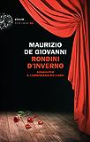 Rondini d'inverno: Sipario per il commissario Ricciardi (Einaudi. Stile libero big) (Italian Edition)