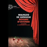 Rondini d'inverno: Sipario per il commissario Ricciardi (Einaudi. Stile libero big)