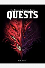 The Book of Random Tables: Quests: Adventure Ideas for Fantasy Tabletop Role-Playing Games Kindle Edition