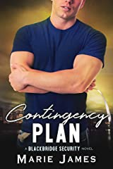 Contingency Plan (Blackbridge Security Book 3) Kindle Edition
