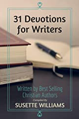 31 Devotions for Writers Kindle Edition