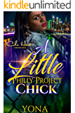 A Little Philly Project Chick: A Thug Love Standalone