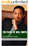 The Films of Will Smith: by Richard Cross