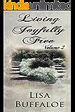 Living Joyfully Free - Volume 2: Devotional (The Joyful Journey Continues)