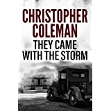 They Came with the Storm: A Horror Novel