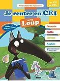 Cahier de vacances du Loup - Je rentre en CE1