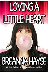 Loving A Little Heart (Little Hearts Book 2) Kindle Edition
