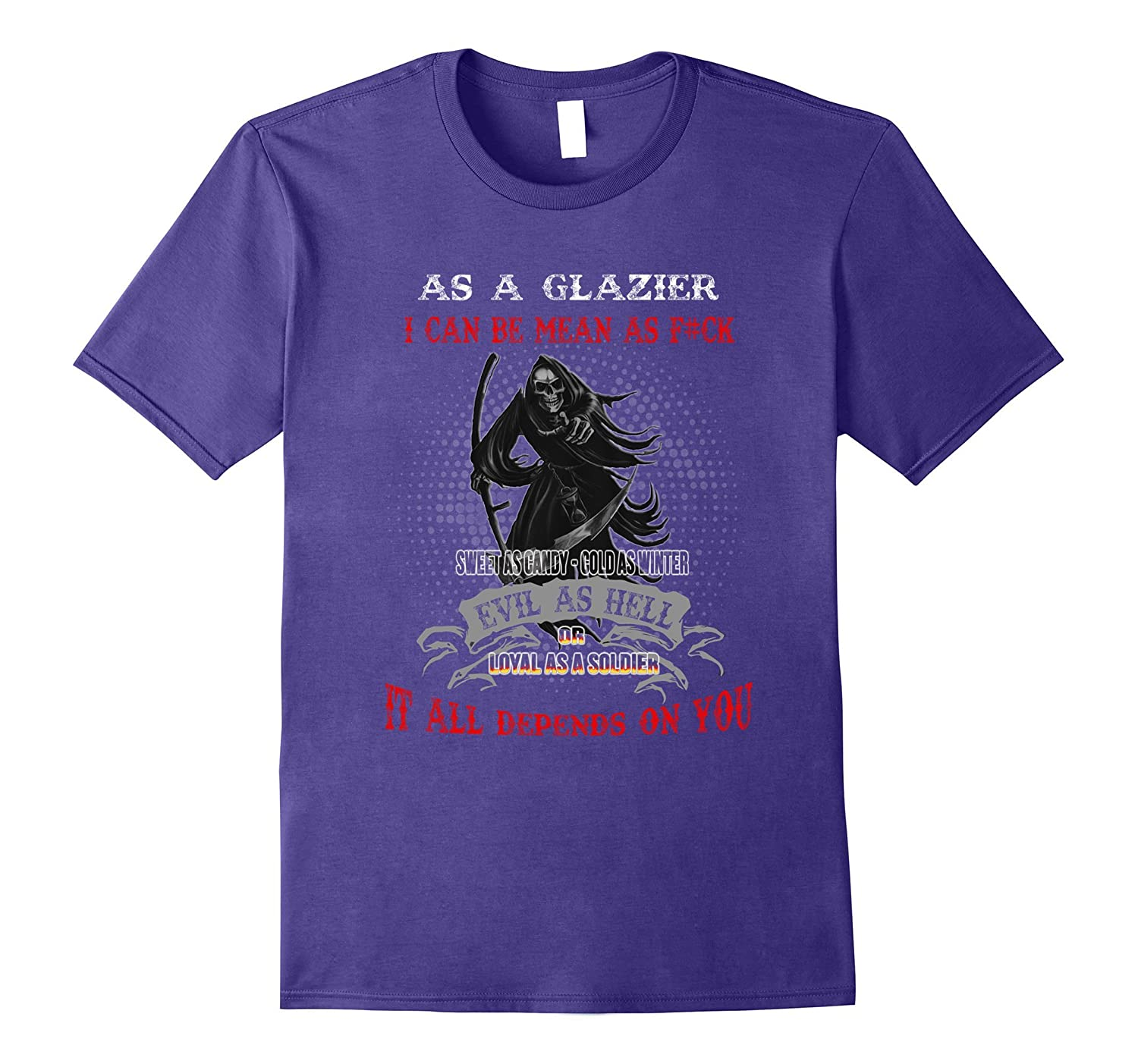 As a Glazier i mean depend on you t shirt-PL