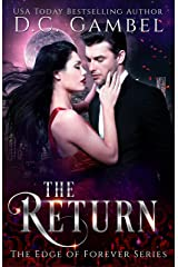 The Return: A Paranormal Vampire Romance (The Edge of Forever Book 3) Kindle Edition