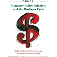 Monetary Policy, Inflation, and the Business Cycle: An Introduction to the New Keynesian Framework and Its Applications…