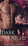 Dark Knight (The Red Sector Chronicles Book 0)