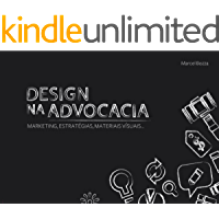 Design na Advocacia: Marketing, Estratégias, Materiais Vísuais...