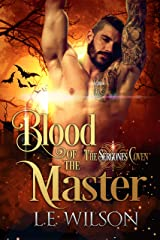 Blood of the Master (The Sergones Coven Book 2) Kindle Edition
