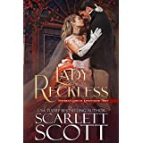 Lady Reckless (Notorious Ladies of London Book 3)