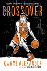 The Crossover (Graphic Novel) (The Crossover Series) Kindle Edition