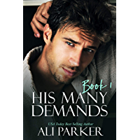 His Many Demands Book 1 (Billionaire Alpha)