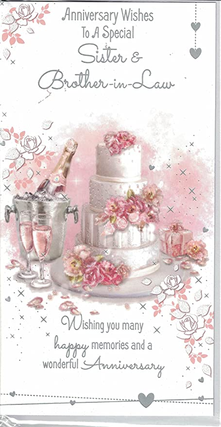 Sister And Brother In Law Anniversary Card Anniversary Wishes To A Special Sister Brother In Law Wedding Cake Amazon Co Uk Toys Games